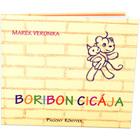 Marék Veronika: Pisica lui Boribon - carte de poveşti în lb. maghiară