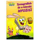 SpongyaBob Kockanadrág: SpongyaBob és a húsvéti nyuszi mesekönyv