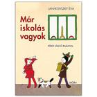 Janikovszky Éva: Már iskolás vagyok mesekönyv