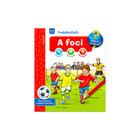 Ravensburger: Mit miért hogyan - A foci foglalkoztató könyv