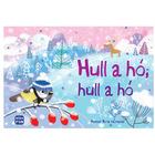 Hull a hó, hull a hó karácsonyi mondókák