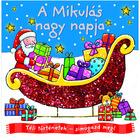 Carte de povești, Povești de iarnă, mângâie - Ziua mare a lui Moș Crăciun, în limba maghiară