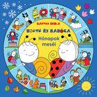 Bartos Erika: Bogyó și Babóca - Povestea lunilor, carte de povești în lb. maghiară