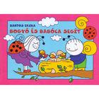 Bartos Erika: Bogyó și Babóca ajut - carte în lb. maghiară