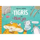 Harcos Bálint: A Tigris és a Motyó