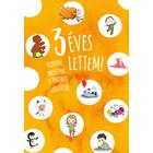 Am împlinit 3 ani! - carte pentru copii în lb. maghiară