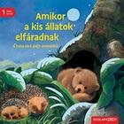 Când animalele mici se obosesc - ediția a II-a, carte în lb. maghiară