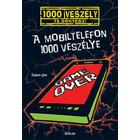 Cele 1000 de pericole ale telefonului mobil - carte în lb. maghiară
