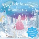 Csillogó mesevilág - Hópehely hercegnő és az Unikornis