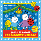 Bartos Erika: Bogyó és Babóca karácsonyi kifestő