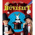 Descoperă! - Cartea despre magie, educativ în lb. maghiară