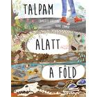 Pământul sub picioarele mele - carte pentru copii în lb. maghiară