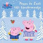 Peppa malac - Peppa és Zsoli téli tündérmeséje