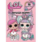 L.O.L. Surprise! - Nyuszi hopp!