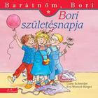 Ziua de naștere a lui Bori - Prietena mea, Bori, carte pentru copii în lb. maghiară