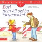 Bori nu vorbește cu străini - Prietena mea, Bori, carte pentru copii în lb. maghiară