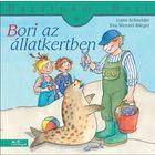 Bori la grădina zoologică - Prietena mea, Bori, carte pentru copii în lb. maghiară