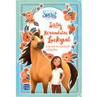 Szilaj: Kirándulás Luckyval a lovak és barátok világába - Spirit foglalkoztató