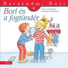 Bori și Zâna măseluța - Prietena mea, Bori, carte pentru copii în lb. maghiară