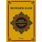 Elek Benedek: Cartea de povești de aur, ediția a IV-a - carte pentru copii în lb. maghiară