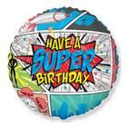 Have a Super Birthday képregényes fólia lufi - 45 cm