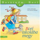 Bori merge la școală - Prietena mea, Bori, carte pentru copii în lb. maghiară