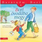 Bori merge la grădiniță - Prietena mea, Bori, carte pentru copii în lb. maghiară