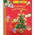 Cartea mare de crăciun cu Bori - Prietena mea, Bori, carte pentru copii în lb. maghiară