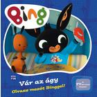 Bing: Te așteptă patul! - carte cartonată pentru copii, în lb. maghiară