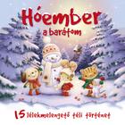 Omul de zăpadă este prietenul meu - 15 povești de iarnă uluitoare - carte pentru copii în lb. maghiară
