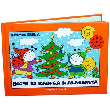 Bartos Erika: Bogyó és Babóca karácsonya