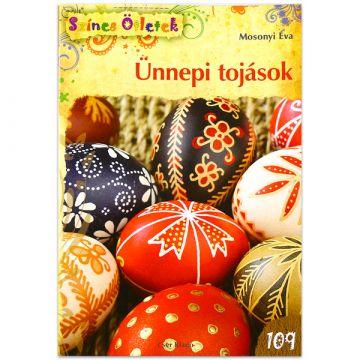 Színes ötletek: Ünnepi tojások