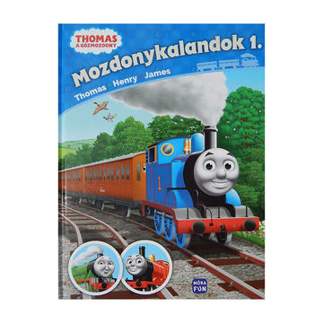 Thomas, a gőzmozdony – Mozdonykalandok 1. - Thomas, Henry és James