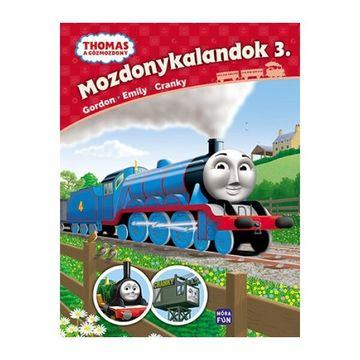 Thomas, a gőzmozdony – Mozdonykalandok 3. - Gordon, Emily és Cranky