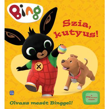 BING: Bună, cățeluș! - carte pentru copii în lb. maghiară